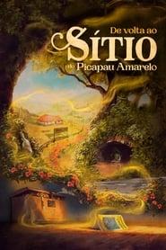 مشاهدة فيلم De Volta ao Sítio do Picapau Amarelo 2022 مترجم أون لاين بجودة عالية