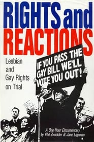 Rights and Reactions: Lesbian & Gay Rights on Trial 1988