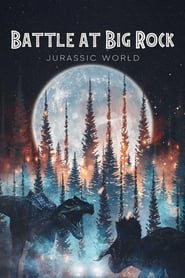 Jurassic World – A Batalha de Big Rock