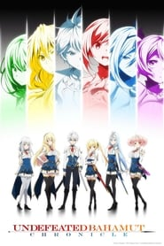 Undefeated Bahamut Chronicle Poster