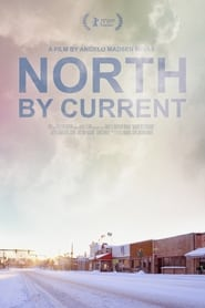 North by Current (2021)