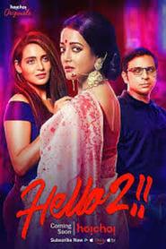 Hello! (2018) 2 Seasons HOT Hoichoi Originals Bengali Web Series Watch Online
