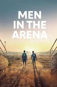 regarder Men in the Arena sur Streamcomplet