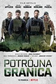 Potrójna granica CDA / Triple Frontier (2019) Online Lektor PL Cały Film Zalukaj Recenzja