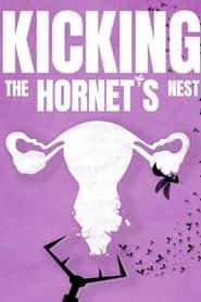 مشاهدة فيلم Kicking the Hornet's Nest 2021 مترجم أون لاين بجودة عالية