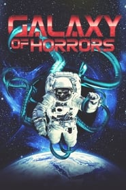 Galaxy of Horrors Full Movie Online