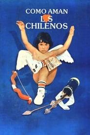 Cómo aman los chilenos (1984)