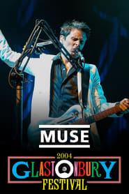 Muse: Live at Glastonbury 2004