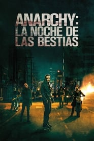 12 horas para sobrevivir (2014) | Anarchy: La noche de las bestias | The Purge: Anarchy