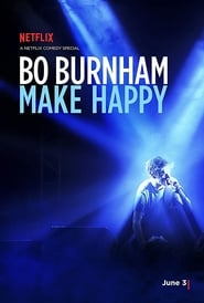 Bo Burnham: Make Happy [2016]