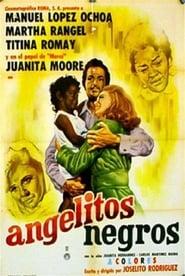 Angelitos negros 1970