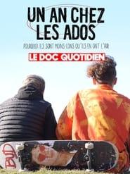 مترجم أونلاين و تحميل Le doc Quotidien – Un an chez les ados 2021 مشاهدة فيلم