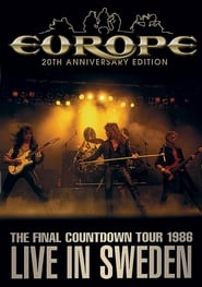 Europe: The Final Countdown Tour 1986: Live in Sweden – 20th Anniversary Edition