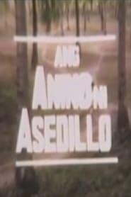 Watch Ang Anino Ni Asedillo (1988)