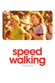 Speed Walking (2014)