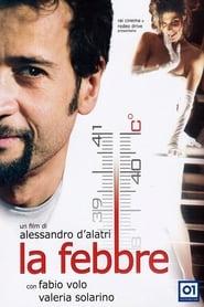 La febbre (2005) Zalukaj Online Cały Film Lektor PL
