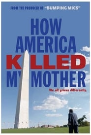 How America Killed My Mother (2020) YIFY