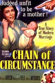 Chain of Circumstance 1951