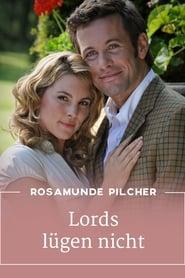 Rosamunde Pilcher: Lords lügen nicht 2010