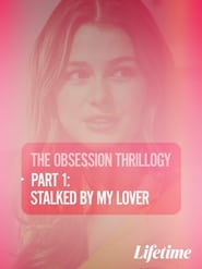 Obsession: Stalked by My Lover