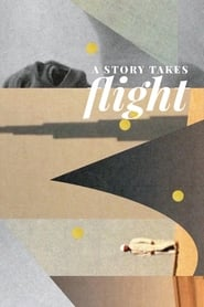 A Story Takes Flight [2019]