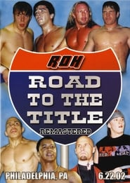 ROH Road To The Title 2002