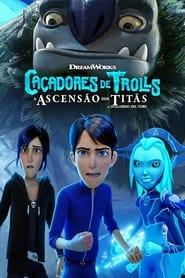 Caçadores de Trolls: A Ascensão dos Titãs