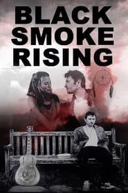 Black Smoke Rising 2018