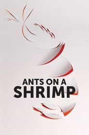 Poster for Ants on a Shrimp