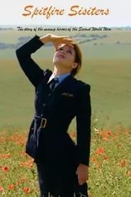 Voir Spitfire Sisters en streaming complet gratuit | film streaming, StreamizSeries.com