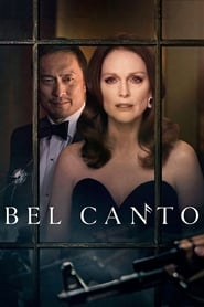 Bel Canto (2018) Full Movie Watch Online Free