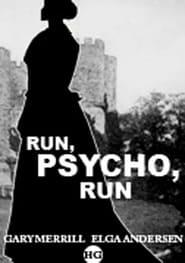 Run, Psycho, Run 1968