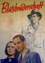 Blutsbrüderschaft 1941