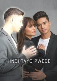 Hindi Tayo Pwede (2020) poster