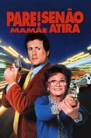 Pare! Senão mamãe atira