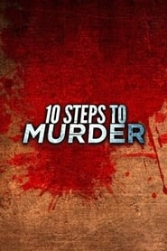 10 Steps To Murder