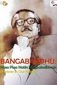 Watch Bangabandhu: Forever in Our Hearts (2021)