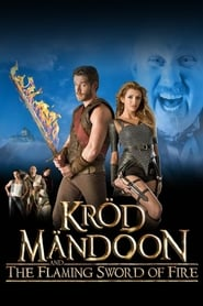 Kröd Mändoon and the Flaming Sword of Fire