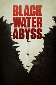 Poster Black Water: Abyss 2020