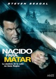 Nacido Para Matar Película Completa HD 720p [MEGA] [LATINO] 2010
