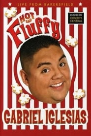 فيلم Gabriel Iglesias: Hot and Fluffy مترجم