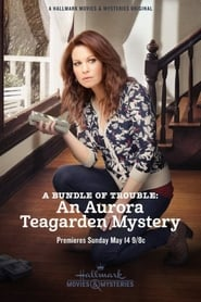 Watch A Bundle of Trouble: An Aurora Teagarden Mystery on Viooz Online