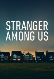 Stranger Among Us (TV Series 2020– )