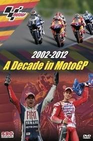 A Decade In MotoGP 2012