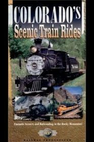 Colorado's Scenic Train Rides 2003
