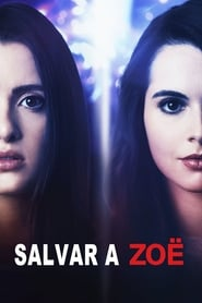 Saving Zoë Película Completa HD 1080p [MEGA] [LATINO] 2019