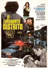 El turbulento Distrito 87 (1972)   Fuzz