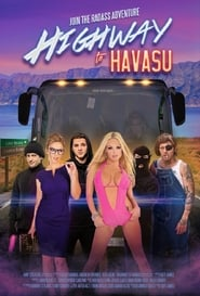 Highway to Havasu Full Movie Online