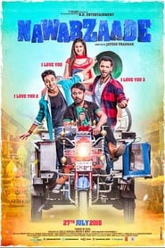Nawabzaade (2018) Full Movie Watch Online HD Print Free Khatrimaza Download
