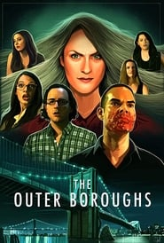 Watch The Outer Boroughs on Showbox Online